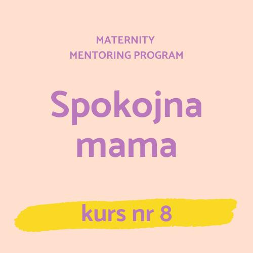 8 – Spokojna mama